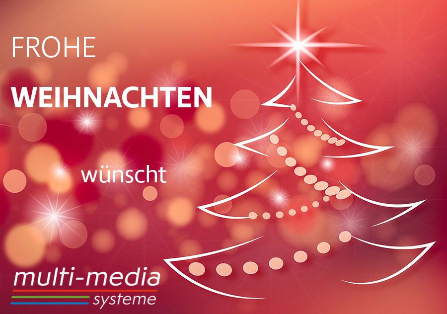 Frohe Weihnachten wünscht die multi-media systeme AG